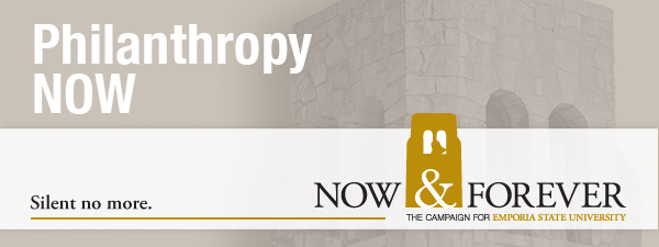 Now & Forever: The Campaign for Emporia State University